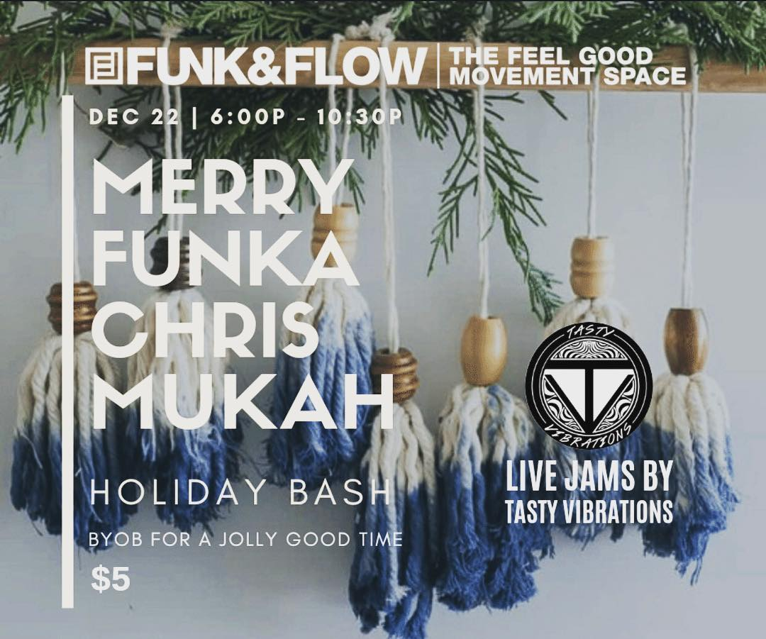 For those who don't already have plans, please join our friends at Funk&Flow…